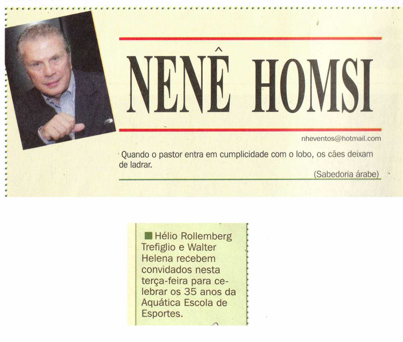 Coluna Social Nenê Homsi Dhoje - 22/03/2015