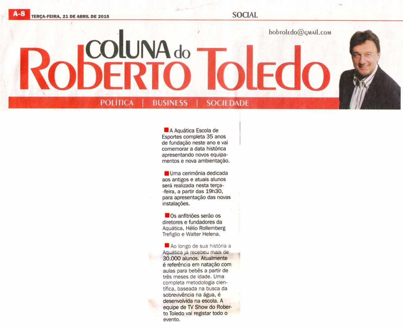 Coluna Social Roberto Toledo Dhoje - 24/03/2015