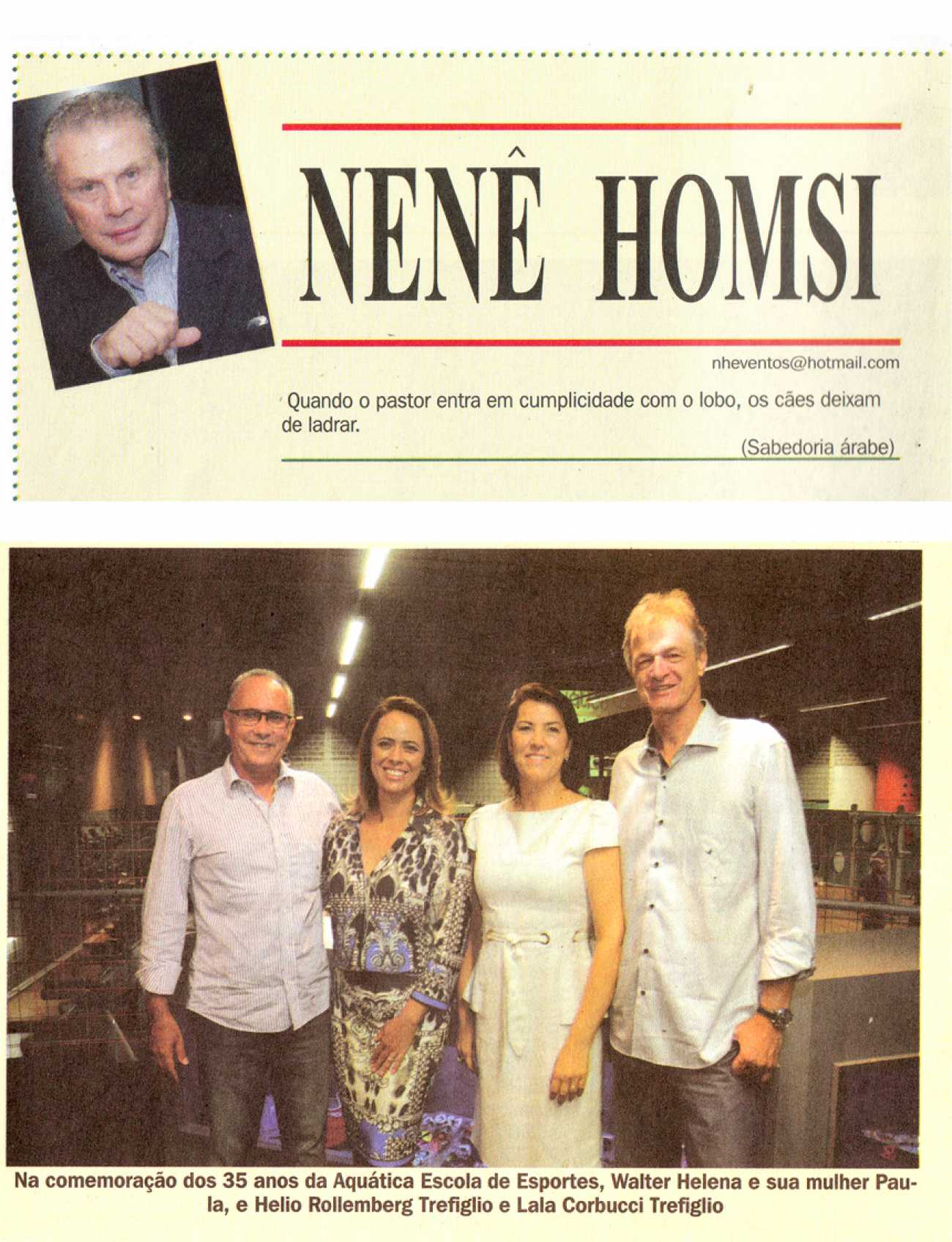 Coluna Social Nenê Homsi Dhoje - 10/04/2015