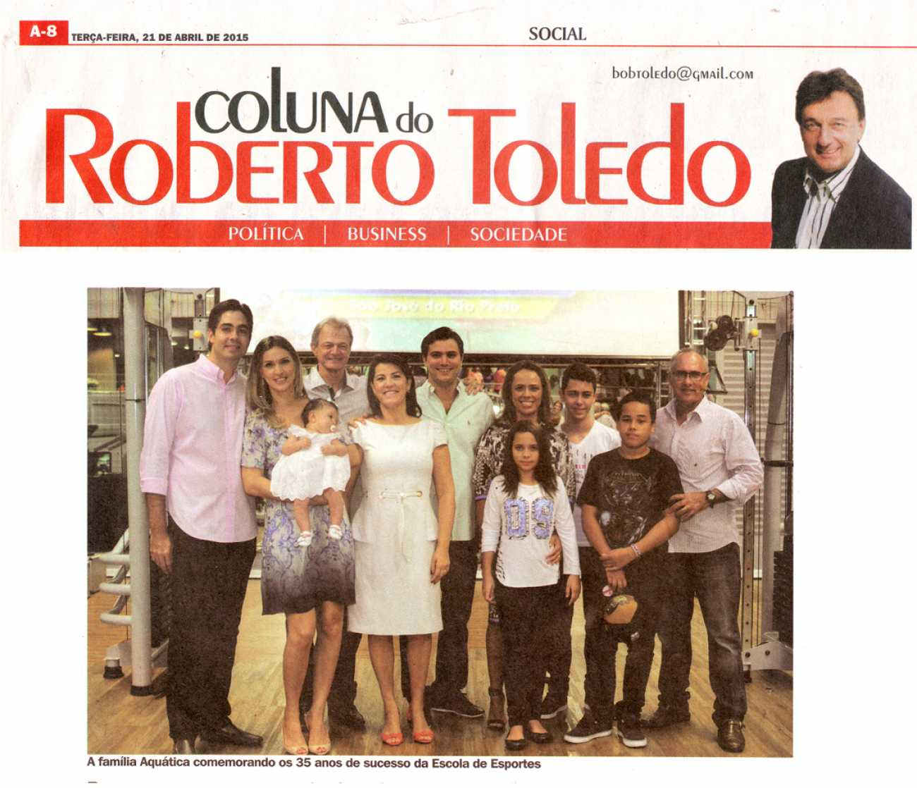 Coluna Social Roberto Toledo Dhoje - 21/04/2015